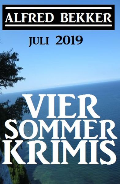 Vier Sommer-Krimis - Juli 2019