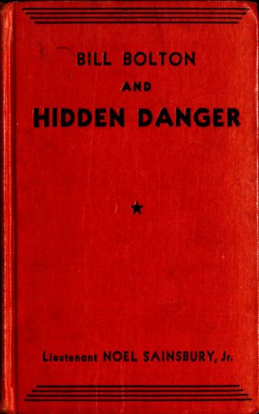 Bill Bolton and Hidden Danger