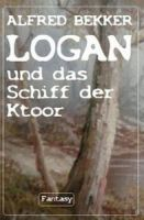 Logan und das Schiff der Ktoor