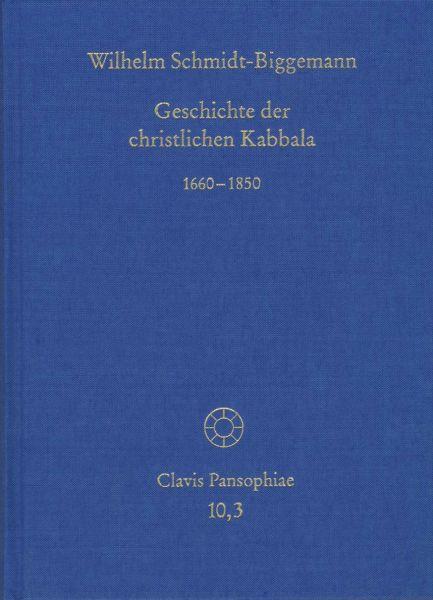 Geschichte der christlichen Kabbala. Band 3