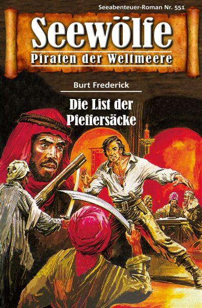 Seewölfe - Piraten der Weltmeere 551