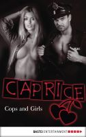 Cops and Girls - Caprice