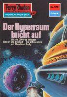 Perry Rhodan 670: Der Hyperraum bricht auf (Heftroman)