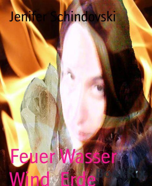 Feuer Wasser Wind Erde