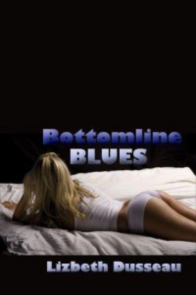 Bottomline Blues