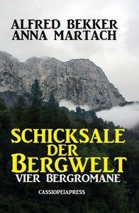 Vier Bergromane: Schicksale in der Bergwelt
