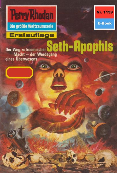 Perry Rhodan 1159: Seth-Apophis