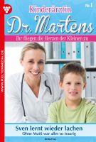 Kinderärztin Dr. Martens - Arztroman 1