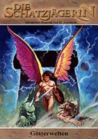Die Schatzjägerin 37 - Götterwelten