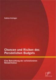 Chancen und Risiken des Persönlichen Budgets