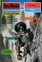 Perry Rhodan 2019: Mundänen-Alarm (Heftroman)