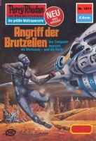 Perry Rhodan 1011: Angriff der Brutzellen (Heftroman)