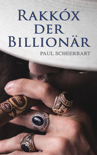 Rakkóx der Billionär