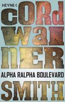 Alpha Ralpha Boulevard