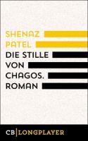 Die Stille von Chagos. Roman