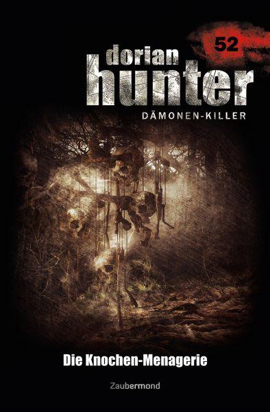 Dorian Hunter 52 – Die Knochen-Menagerie