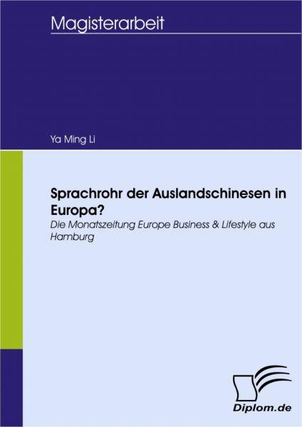 Sprachrohr der Auslandschinesen in Europa?