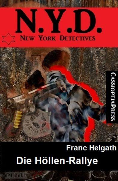 Die Höllen-Rallye: N.Y.D. - New York Detectives