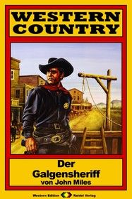 WESTERN COUNTRY 160: Der Galgensheriff