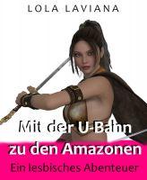 Mit der U-Bahn zu den Amazonen
