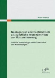 Neokognitron und Hopfield Netz als künstliche neuronale Netze zur Mustererkennung