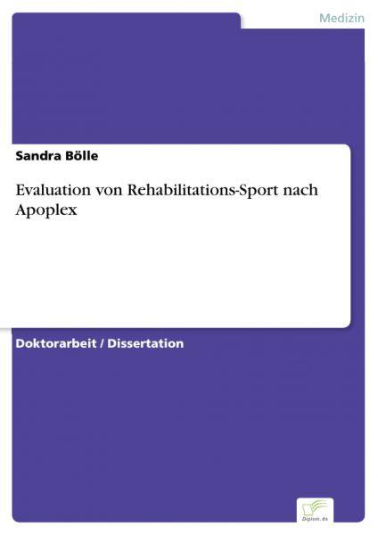 Evaluation von Rehabilitations-Sport nach Apoplex