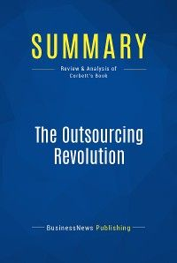 Summary: The Outsourcing Revolution