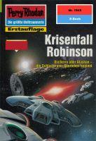 Perry Rhodan 1945: Krisenfall Robinson (Heftroman)