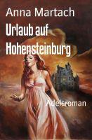 Urlaub auf Hohensteinburg