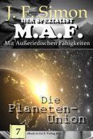 Die Planeten-Union ( Der Spezialist M.A.F. 7 )