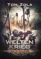 Weltenkrieg 1: Die Rückkehr