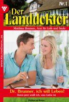 Der Landdoktor 1 - Arztroman