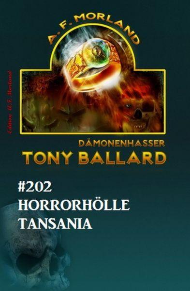 Tony Ballard 202 Horrorhölle Tansania