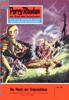 Perry Rhodan 132: Die Macht der Unheimlichen (Heftroman)