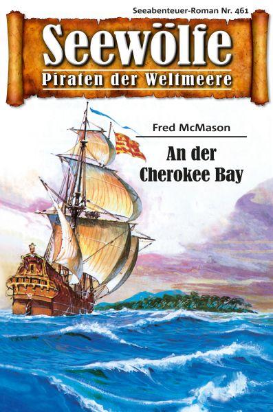Seewölfe - Piraten der Weltmeere 461