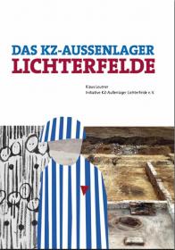 Das KZ-Außenlager Lichterfelde