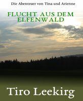Flucht aus dem Elfenwald