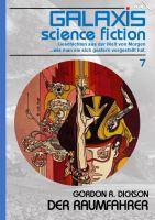 GALAXIS SCIENCE FICTION, Band 7: DER RAUMFAHRER