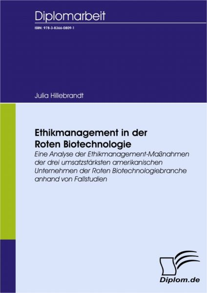 Ethikmanagement in der Roten Biotechnologie