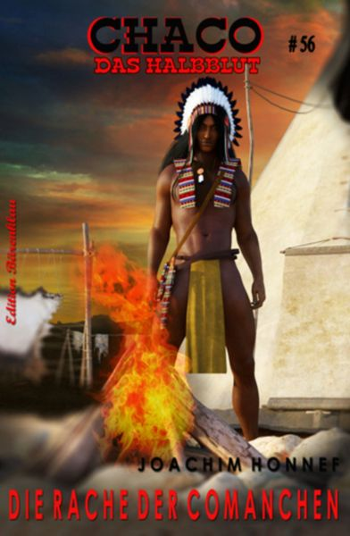 Chaco #56: Die Rache der Comanchen
