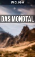 Das Mondtal (Vollständige deutsche Ausgabe)