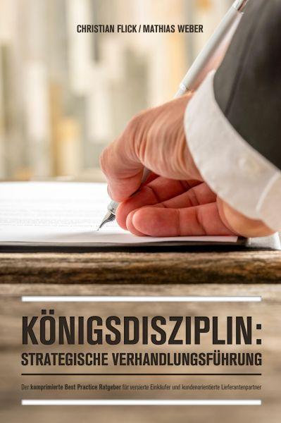 Königsdisziplin: Strategische Verhandlungsführung