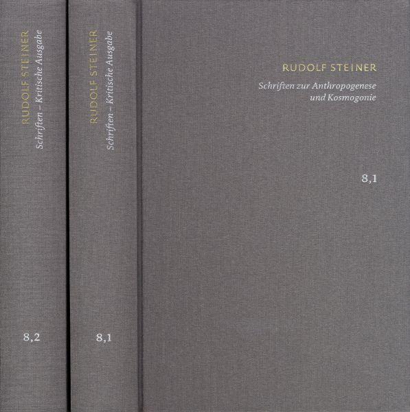 Rudolf Steiner: Schriften. Kritische Ausgabe / Band 8,1-2: Schriften zur Anthropogenese und Kosmogon