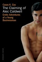The Claiming of Alec Caldwell
