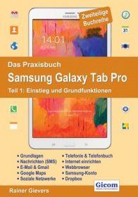 Das Praxisbuch Samsung Galaxy Tab Pro - Teil 1