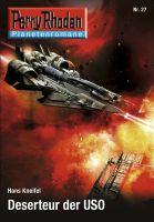 Planetenroman 27: Deserteur der USO