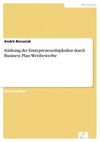 Stärkung der Entrepreneurshipkultur durch Business Plan-Wettbewerbe