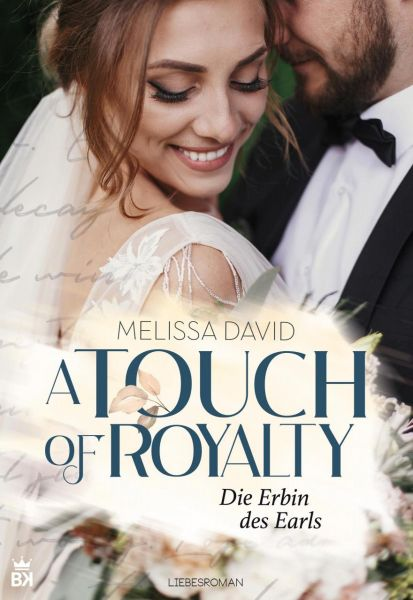 A Touch of Royalty - Die Erbin des Earls