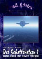 AD ASTRA Buchausgabe 008: Der Schattenstern I