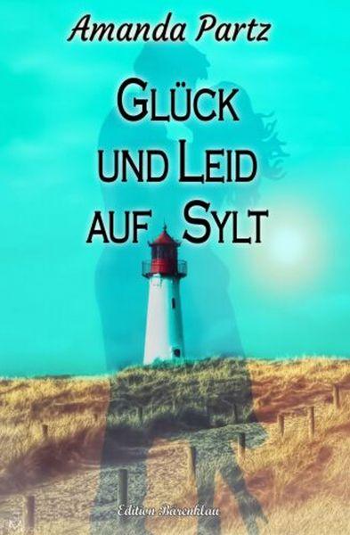 Glück und Leid auf Sylt